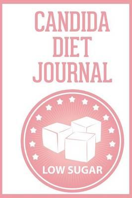 Candida Diet Journal (Paperback)