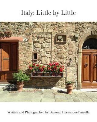 Italy: Little by Little (Paperback)