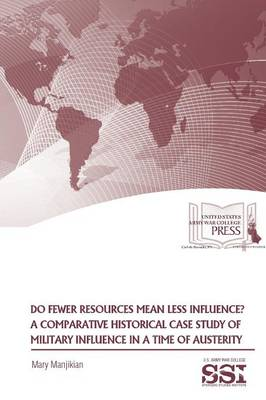 Do Fewer Resources Mean Less Influence? (Paperback)