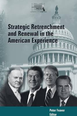 Strategic Retrenchment and Renewal in the American Experience (Paperback)