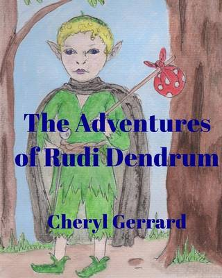 The Adventures of Rudi Dendrum (Paperback)