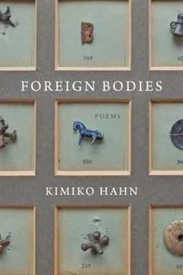 Foreign Bodies: Poems (Hardback)