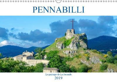 Pennabilli, le paysage de la Joconde 2019: Pennabilli, un village italien des Apennins - Calvendo Art (Calendar)