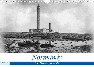 Normandy The Cotentin peninsula 2019: The Cotentin coasts in Normandy - Calvendo Nature (Calendar)