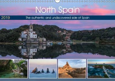 North Spain, the authentic and undiscovered side of Spain 2019: Beyond a typical beach holiday, the North of Spain offers an unique landscape and seascape. - Calvendo Places (Calendar)