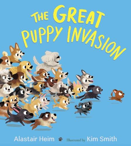 Great Puppy Invasion (Padded Board Book) (Board book)