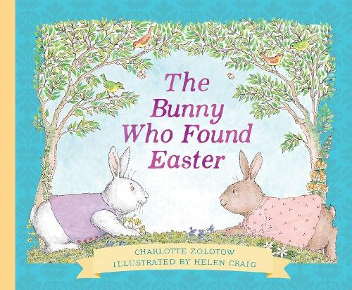 The Bunny Who Found Easter Gift Edition (Hardback)