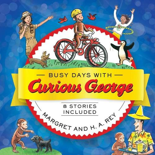 Busy Days with Curious George (Hardback)
