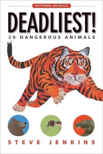 Deadliest!: 20 Dangerous Animals (Paperback)