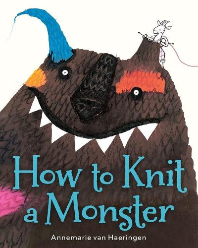 How to Knit a Monster (Hardback)
