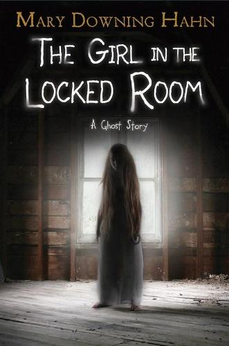 The Girl in the Locked Room: A Ghost Story (Hardback)