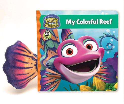 Splash and Bubbles: My Colorful Reef (board book) - Splash and Bubbles (Board book)
