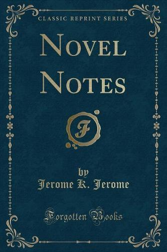 Novel Notes (Classic Reprint) (Paperback)