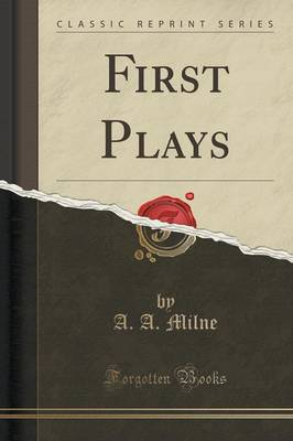 First Plays (Classic Reprint) (Paperback)