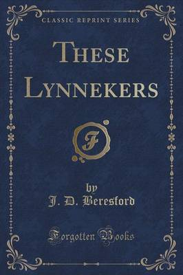 These Lynnekers (Classic Reprint) (Paperback)