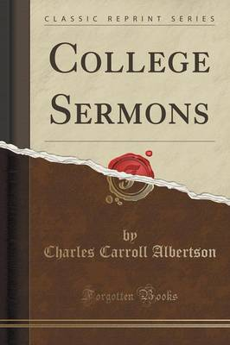 College Sermons (Classic Reprint) (Paperback)