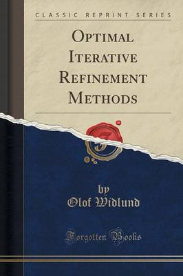 Optimal Iterative Refinement Methods (Classic Reprint) (Paperback)