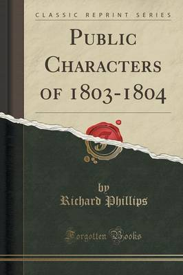 Public Characters of 1803-1804 (Classic Reprint) (Paperback)