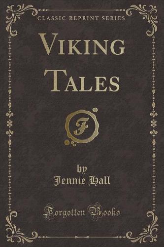 Viking Tales (Classic Reprint) (Paperback)