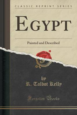Egypt: Painted and Described (Classic Reprint) (Paperback)