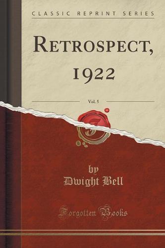 Retrospect, 1922, Vol. 5 (Classic Reprint) (Paperback)