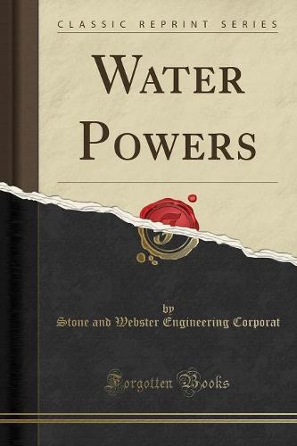 Water Powers (Classic Reprint) (Paperback)
