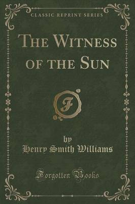 The Witness of the Sun (Classic Reprint) (Paperback)