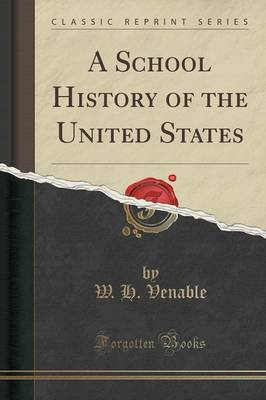 A School History of the United States (Classic Reprint) (Paperback)