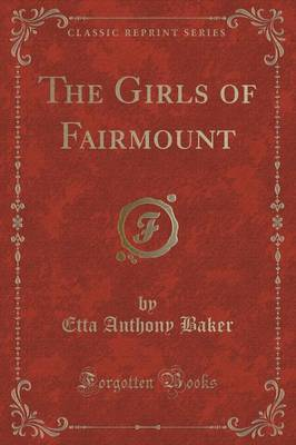 The Girls of Fairmount (Classic Reprint) (Paperback)