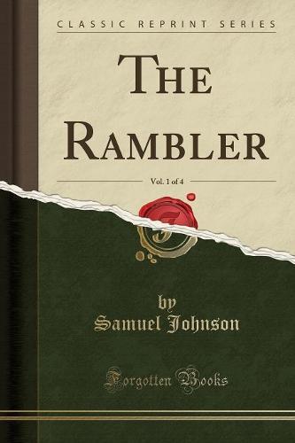 The Rambler, Vol. 1 of 4 (Classic Reprint) (Paperback)
