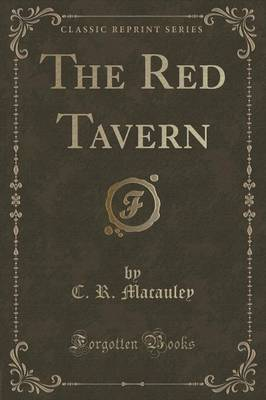 The Red Tavern (Classic Reprint) (Paperback)
