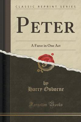 Peter: A Farce in One Act (Classic Reprint) (Paperback)