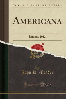 Americana: January, 1912 (Classic Reprint) (Paperback)