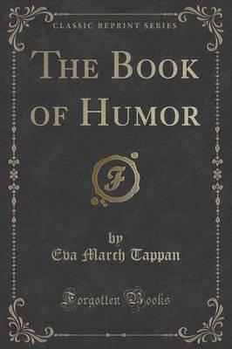 The Book of Humor (Classic Reprint) (Paperback)