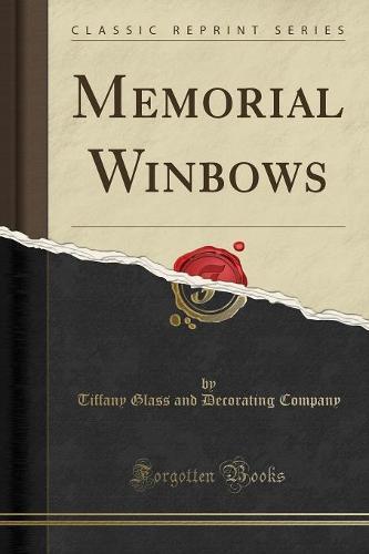 Memorial Winbows (Classic Reprint) (Paperback)