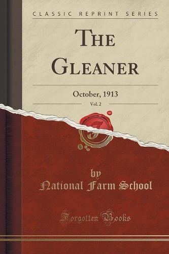 The Gleaner, Vol. 2: October, 1913 (Classic Reprint) (Paperback)