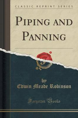 Piping and Panning (Classic Reprint) (Paperback)