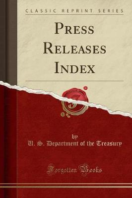 Press Releases Index (Classic Reprint) (Paperback)