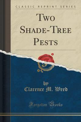 Two Shade-Tree Pests (Classic Reprint) (Paperback)