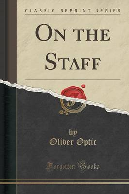 On the Staff (Classic Reprint) (Paperback)
