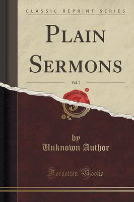 Plain Sermons, Vol. 7 (Classic Reprint) (Paperback)