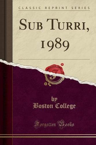 Sub Turri, 1989 (Classic Reprint) (Paperback)