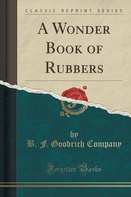 A Wonder Book of Rubbers (Classic Reprint) (Paperback)