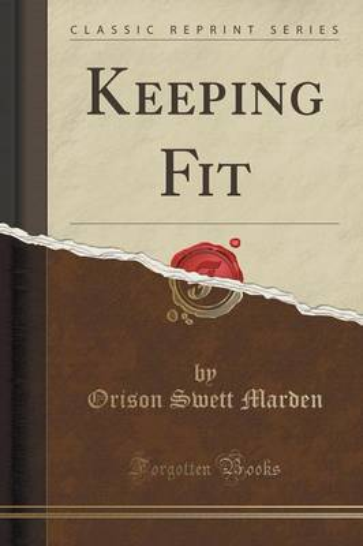 Keeping Fit (Classic Reprint) (Paperback)