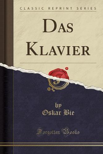 Das Klavier (Classic Reprint) (Paperback)