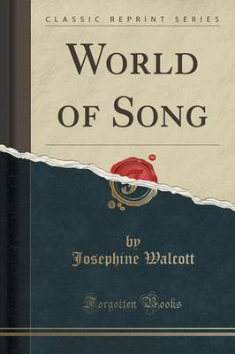 World of Song (Classic Reprint) (Paperback)