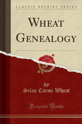 Wheat Genealogy (Classic Reprint) (Paperback)