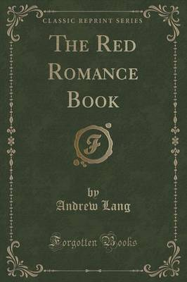 The Red Romance Book (Classic Reprint) (Paperback)