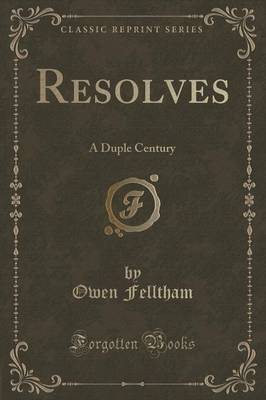 Resolves: A Duple Century (Classic Reprint) (Paperback)