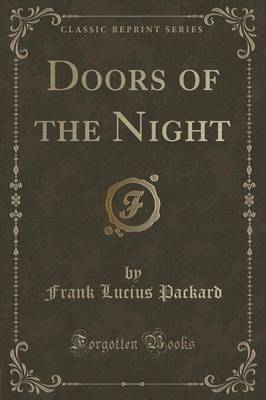 Doors of the Night (Classic Reprint) (Paperback)
